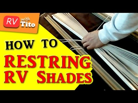 How to Restring RV Shades 1